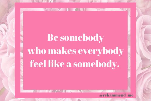 Be somebody (1)