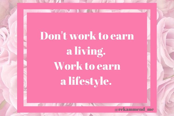 Don't work to earn
