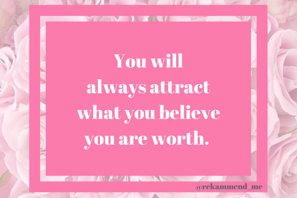 you will always attract